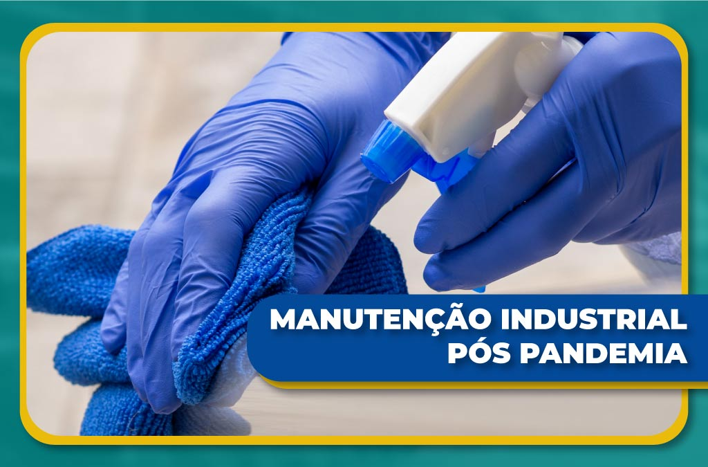 Manutenção Industrial Pós Pandemia