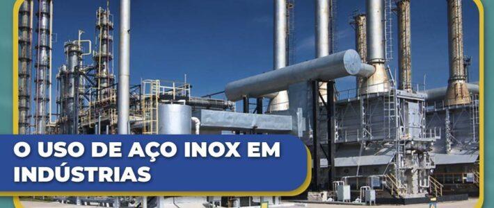 O Uso de Aço Inox em Indústrias